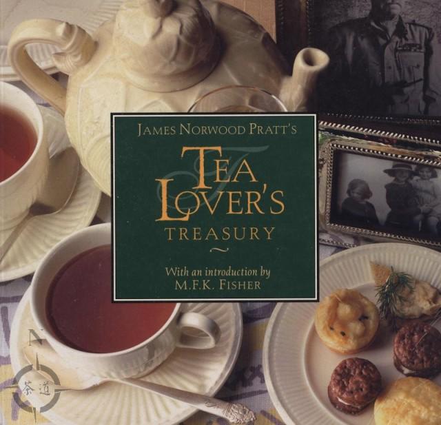 """James Norwood Pratt's """"Tea Lover's Treasury""""."""